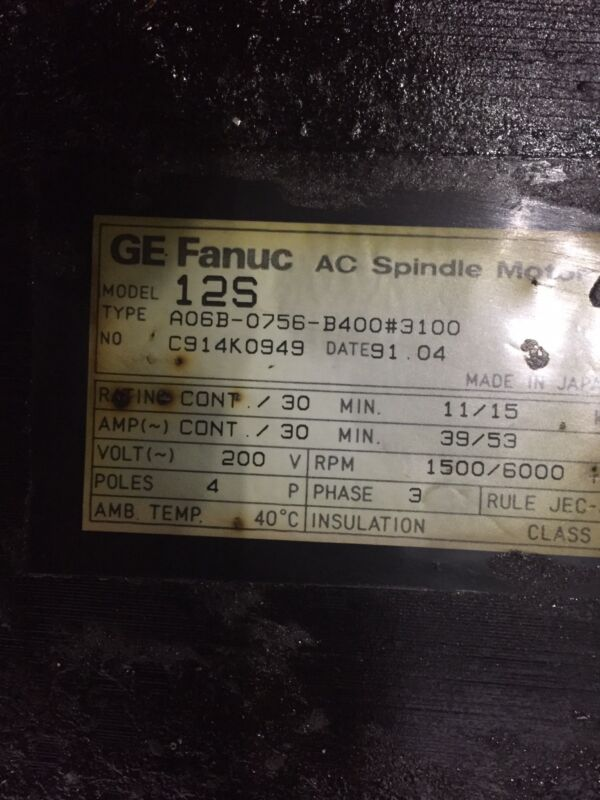 GE FANUC 12S AC SPINDLE MOTOR A06B-0756-B400#3100