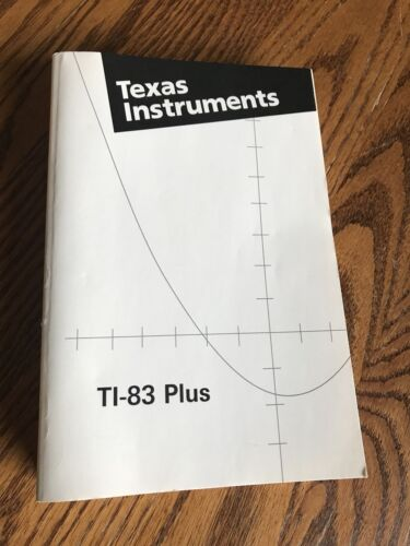 Texas Instruments TI-83 Plus MANUAL for Graphing Calculator Guide Book Only - se