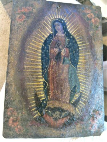 ORIGINAL ANTIQUE RETABLO ON TIN IMAGE OF OUR LADY OF GUADALUPE GOOD CONDITION