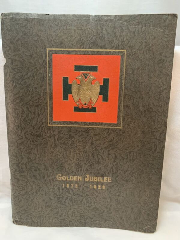 Golden Jubilee MN 1873-1923 Scottish Rite Freemason  Publication