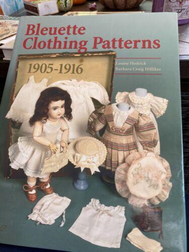 Bleuette Clothing Patterns 1905-1916, Hedrick& Hillinger, First Edition, hardbk