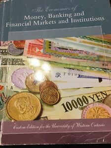 The economics of money, banking and financial markets and