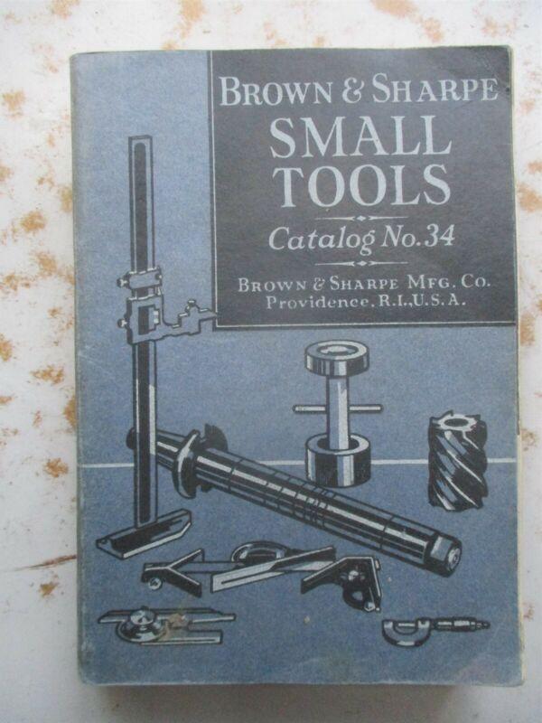 Brown & Sharpe Mfg. Co. Catalog No. 34 from 1941 - Machine TOOLS Etc