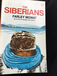 The Siberian's by Farley Mowat