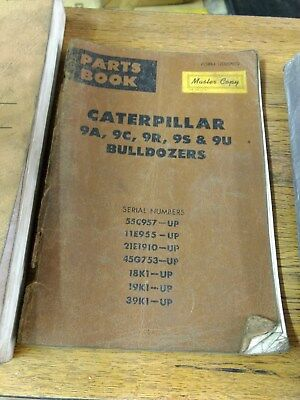 Caterpillar 9a 9c 9r 9s And 9u Bulldozers Parts Book