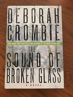 The Sound of Broken Glass by Deborah Crombie (2013, (The Sound Of Broken Glass By Deborah Crombie)