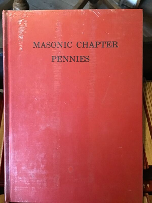Masonic Chapter Pennies By E A King