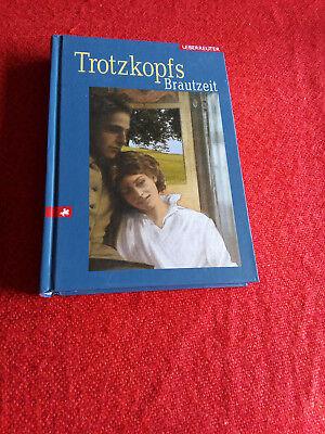 Trotzkopfs Brautzeit von Else Wildhagen (2003, Gebunden)