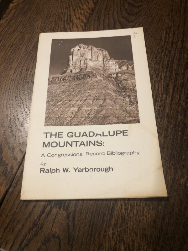 Guadalupe Mountains Congressional Bibliography Ralph W Yarborough I