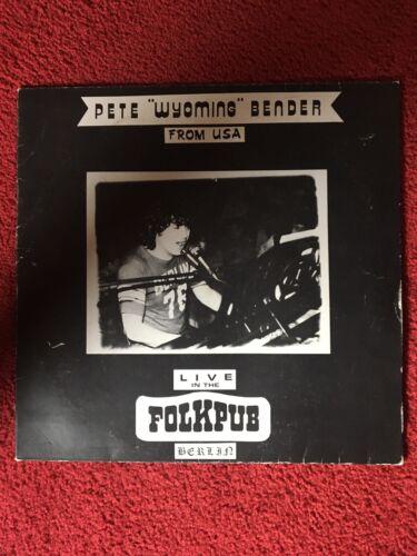 Pete Wyoming Bender: Live In the Folkpub Berlin