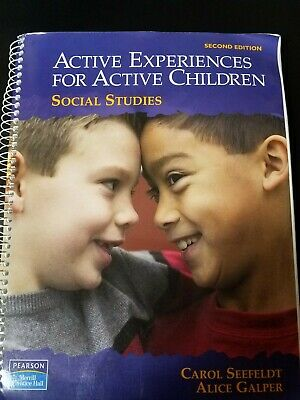 - Active Experiences for Active Children: Social Studies (2nd Edition)