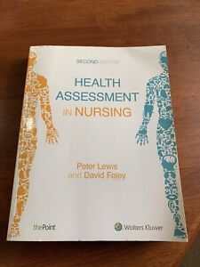 Health Assessment in Nursing - Second Edition.