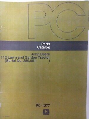 John Deere 112 Lawn Garden Tractor 1972-1974 Parts Manual Sn 250001-up 300000