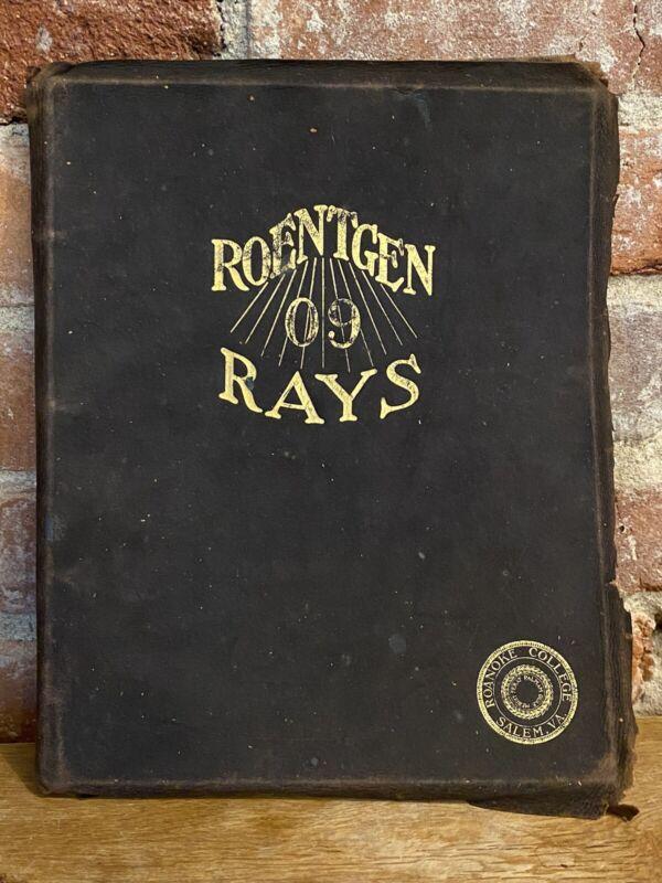 1909 Roanoke College Yearbook (Roentgen Rays)