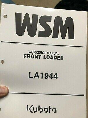 Kubota La1944 Front Loader Workshop Manual New