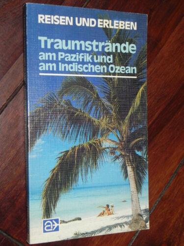 N. C. Nenzel - Traumstrände am Pazifik und am Indischen Ozean (LN-Verlag, 1981)