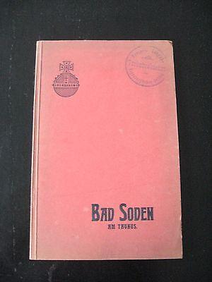 altes Heft Bad Soden am Taunus seine Heilmittel und deren Bedeutung März 1910