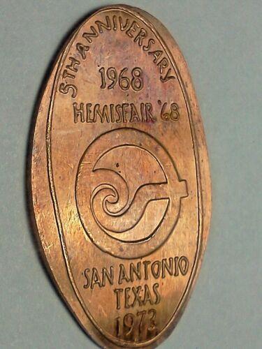 1968/1973 5TH ANN. HEMISFAIR 68 SAN ANTONIO TX-Elongated / Pressed Penny J-555