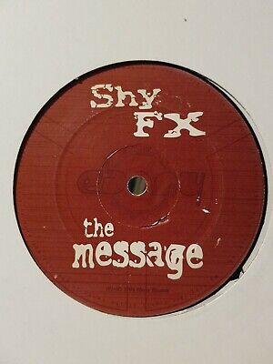 SHY FX - THE MESSAGE - EBONY - SINGLE SIDED EBR008 - RARE