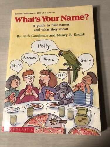 What s Your Name By Beth Goodman Nancy E. Krulik - $0.70