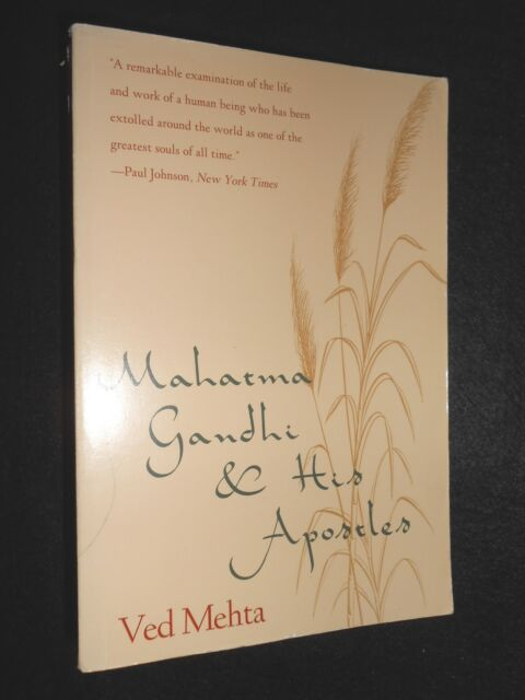 Mahatma Gandhi and His Apostles by Ved Mehta (Paperback, 1993-1st) India/Indian