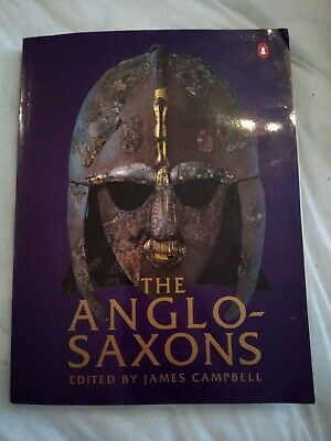 Anglo-Saxons by James Campbell New Paperback Book