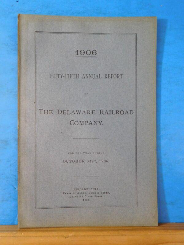 Delaware Railroad Company Annual report 1906 October 31