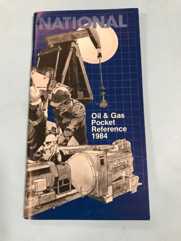 National Oil & Gas Pocket Reference 1984 National Supply Company