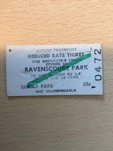 L, T,  RAILWAY  TICKET,   (  Ravenscourt. Park. To. Any,  ) B-77