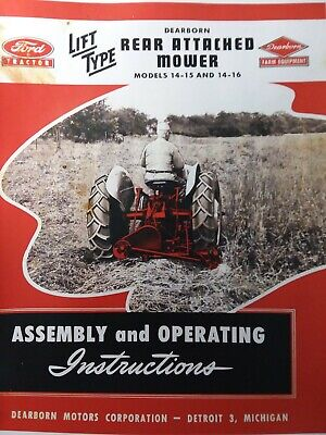 Dearborn Farm Ford Tractor Sickle Mower 14-15 14-16 Owner Service Parts Manual