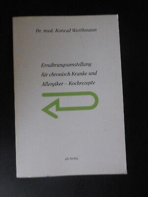 Ernährungsumstellung für chronisch Kranke und Allergiker Werthmann