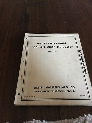 Allis Chalmers 1965 60 All Crop Harvester Parts Catalog Form D-2