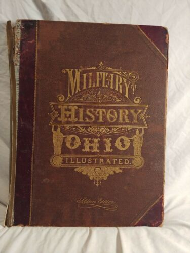 Antique Military History Of Ohio Soldiers Edition 1886