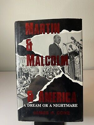 Martin and Malcolm and America Dream or Nightmare by James H