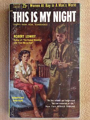 Robert Lowry THIS IS MY NIGHT 1955 Happy New Year Kamerades Great Cover Art GGA!