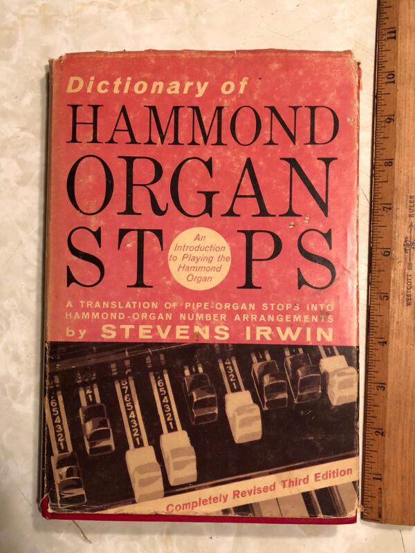 Stevens Irwin - Dictionary of Hammond Organ Stops HC revised 3rd Ed 1961