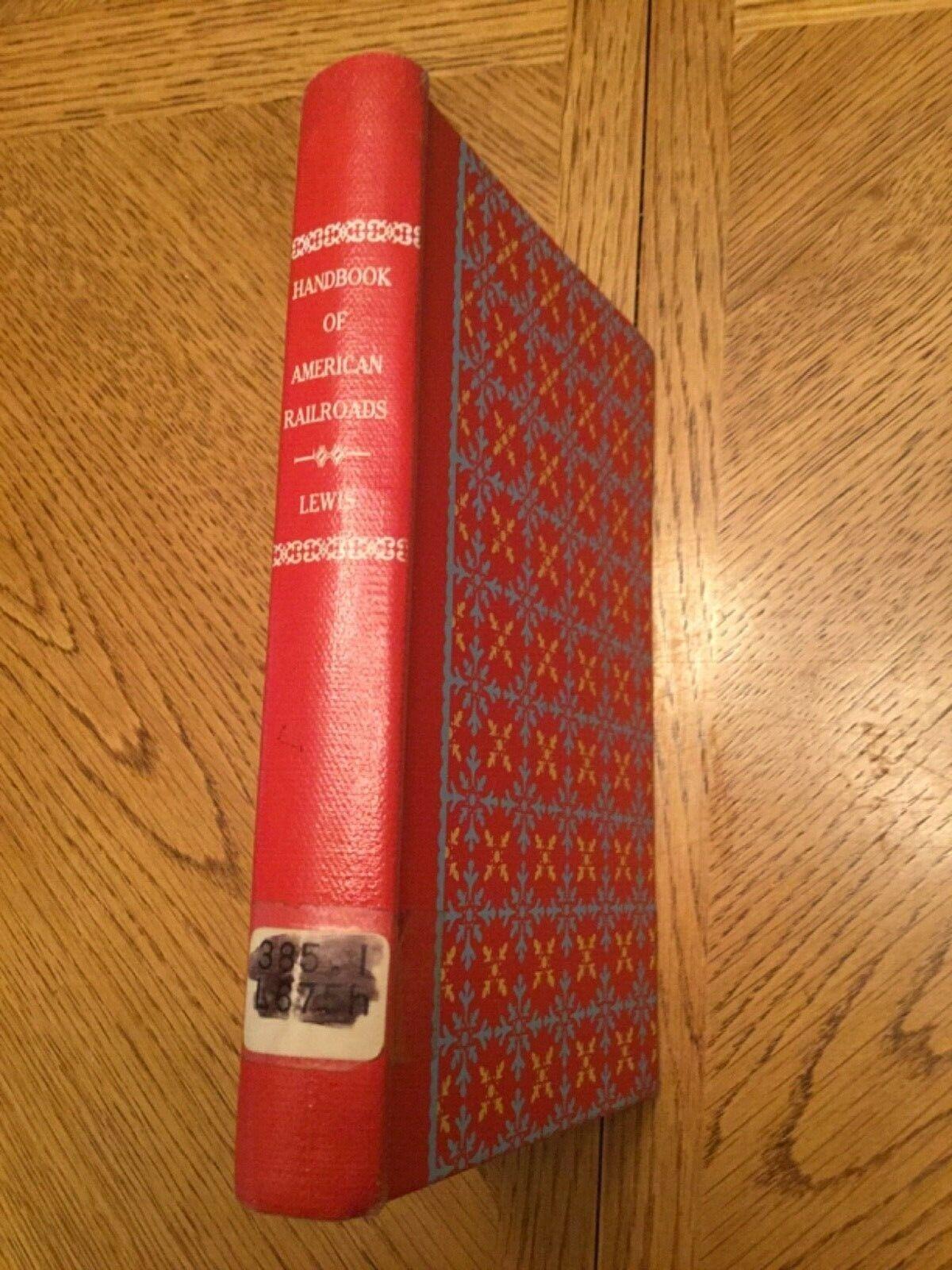 Handbook  of American Railroads by Robert G. Lewis, 1st Ed. 1951
