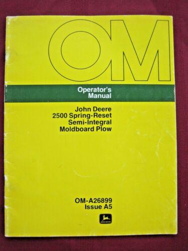 Vintage John Deere 2500 Moldboard Plow Operators Manual OM-A26899 Issue A5
