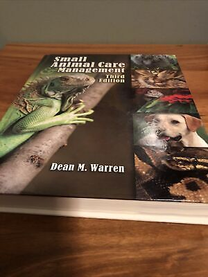 Veterinary Technology: Small Animal Care and Management by Dean Warren