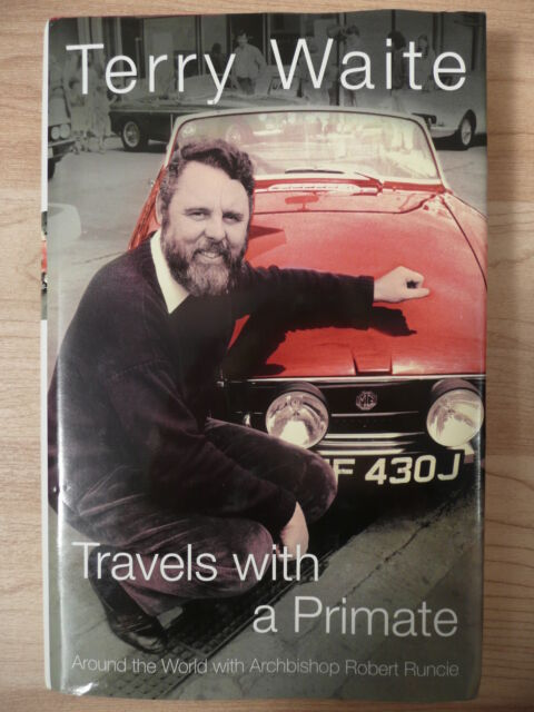 SIGNED Terry Waite TRAVELS WITH A PRIMATE Hardback Book Autographed Biography