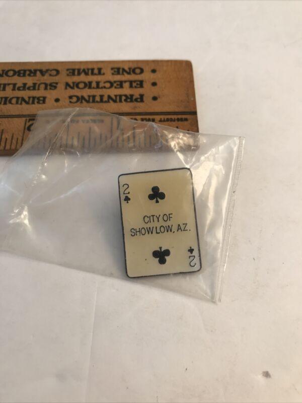 Rare City of Showlow Show Low AZ Souvenir Pin Card 2 of Clubs Unusual Unique