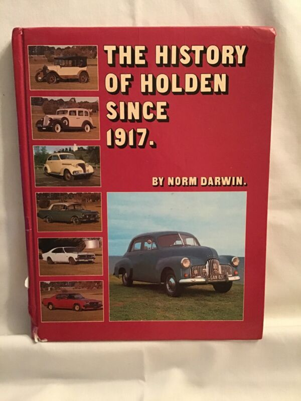 The History Of Holden 1917 book by Norm Darwin