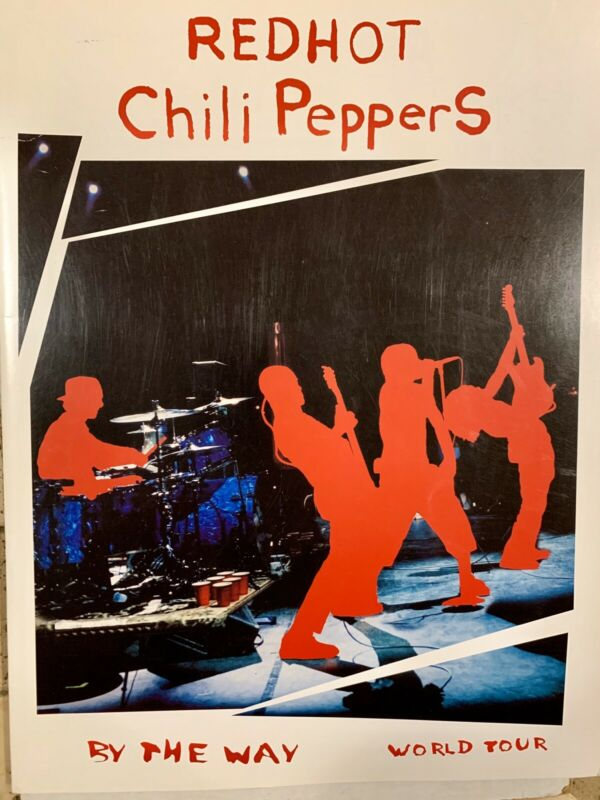 THE RED HOT CHILI PEPPERS- bY THE WAY - Tour Prigram