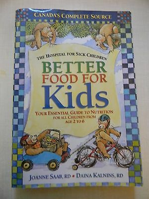 Better Food for Kids by Joanne Saab and Daina (Best Food For Children)