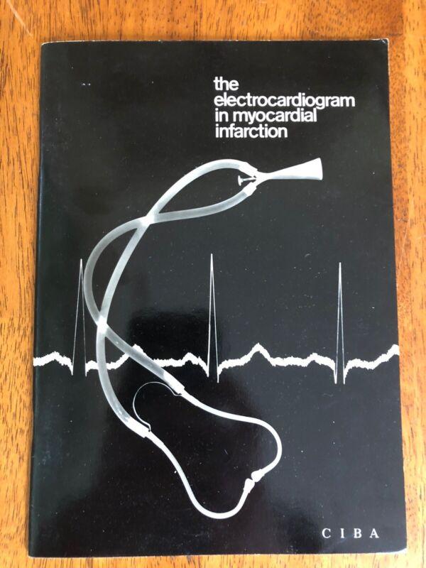 The Electrocardiogram In Myocardial Infarction Travis Winsor Frank Netter CIBA