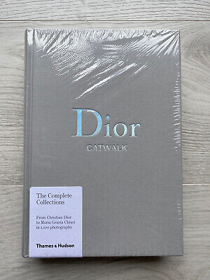 Dior Catwalk: The Complete Collection Fashion Book - Thames&Hudson *Brand New