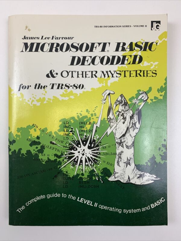 Microsoft Basic Decoded and Other Mysteries for the TRS-80 1981 - James Farrour