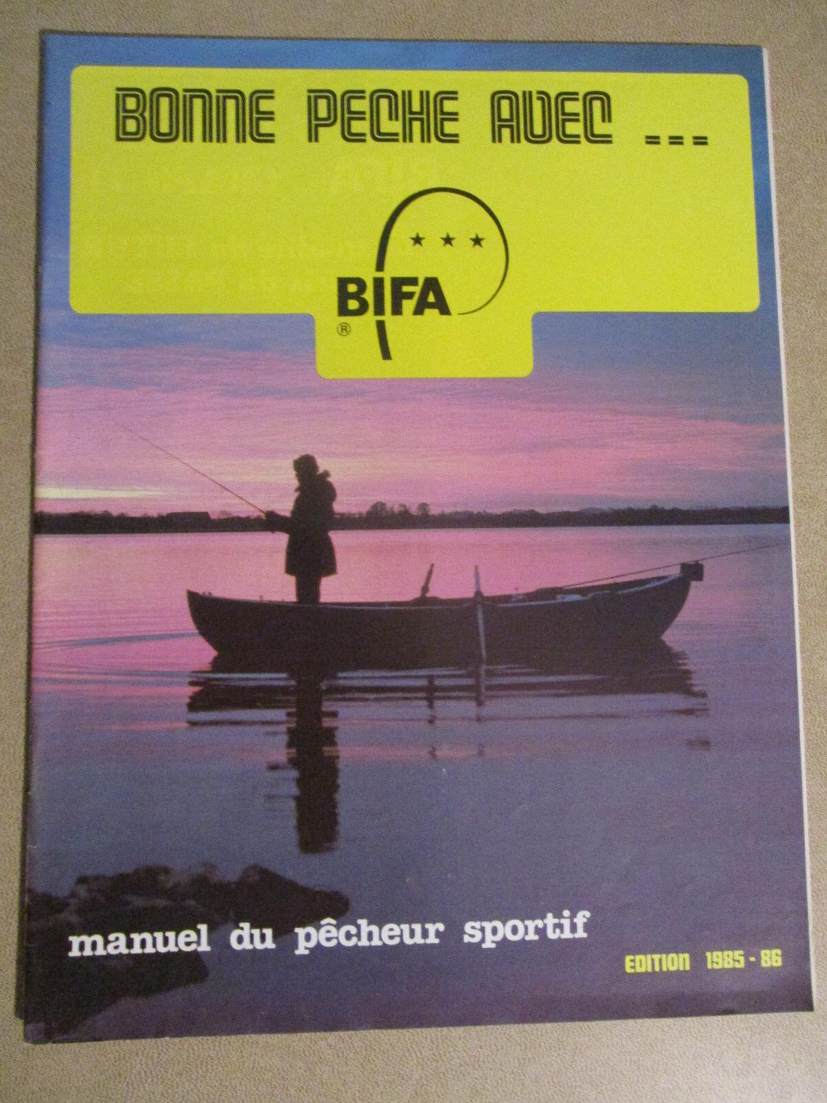 BONNE PECHE AVEC BIFA - MANUEL DU PECHEUR SPORTIF - EDITION 1985-86