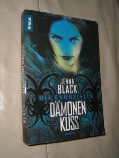 Die Exorzistin: Dämonenkuss von Jenna Black (2009, Taschenbuch)