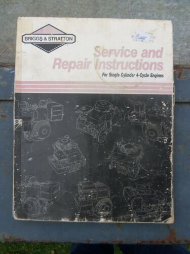 BRIGGS & STRATTON SINGLE CYCLINDER FOUR CYCLE FACTORY WORKSHOP MANUAL.